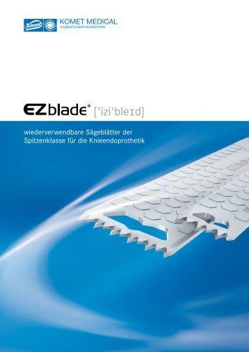 Aufbereitung EZblades - Komet Medical