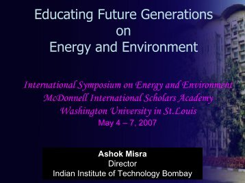Dr. Ashok Misra, Director, Indian Institute of Technology, Bombay