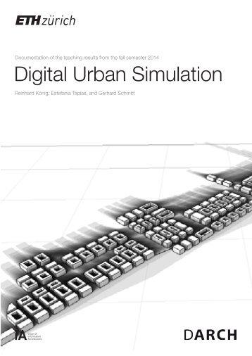 Digital Urban Simulation | HS 2014