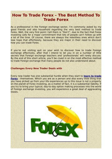 How To Trade Forex – The Best Method To Trade Forex