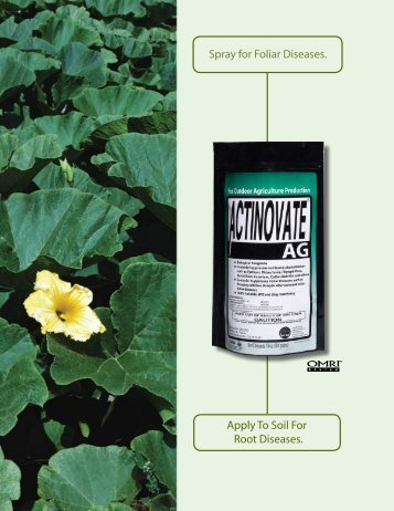 Use Actinovate AG for Outdoor Agricultural ... - Natural Industries