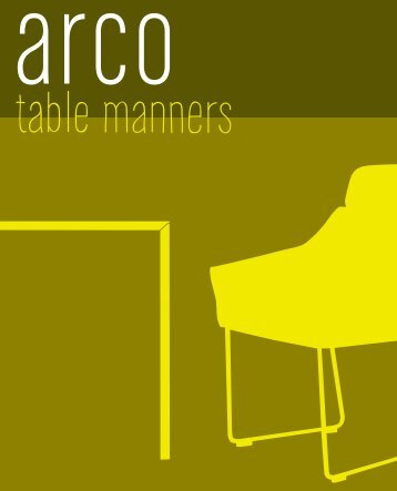 Arco table manners