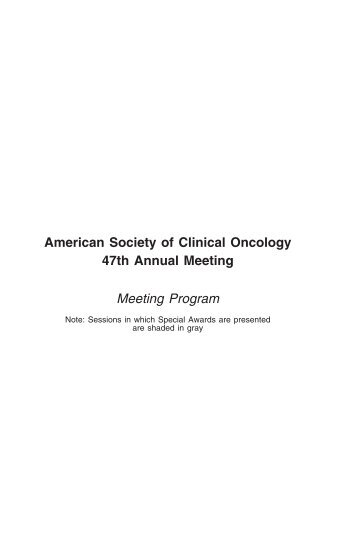 American Society of Clinical Oncology 47th Annual Meeting Meeting ...