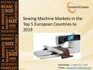 2019 Sewing Machine Market Size, Trends, Key Industry, Development, and Forecasts in the Top 5 European Countries