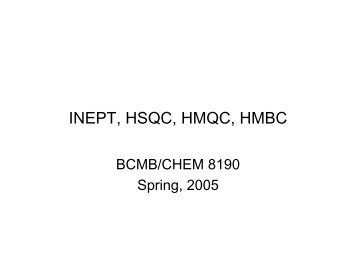 Basic heteronuclear experiments INEPT and HSQC