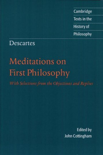 Meditations on first philosophy - Need a book  for your course? Email ...