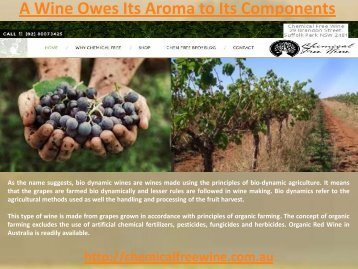 A Wine Owes Its Aroma to Its Components