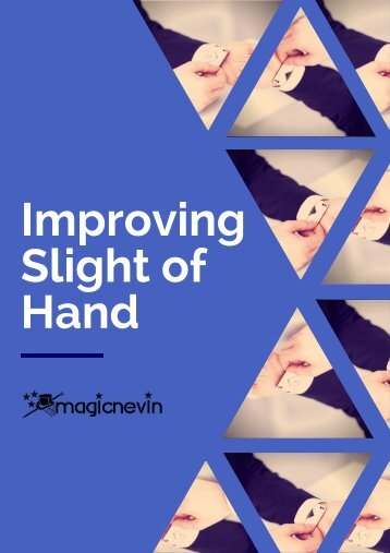 Improving your Sleight of Hand