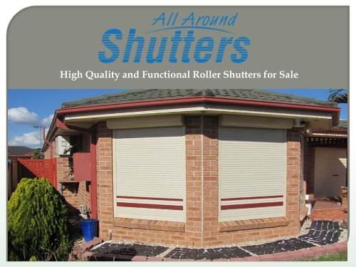 High Quality and Functional Roller Shutters for Sale