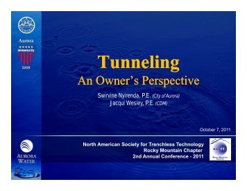 T nneling unneling  Tunneling - Rocky Mountain Chapter of NASTT