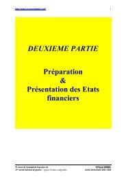 DEUXIEME PARTIE Préparation & Présentation des Etats financiers