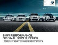 BMW PERFORMANCE. ORIGINAL BMW ZUBEHÖR.