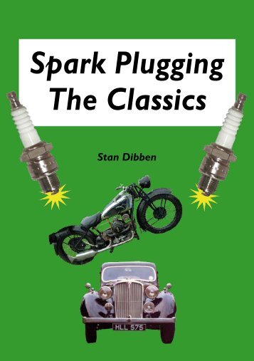 Spark Plugging The Classics - Panther Publishing
