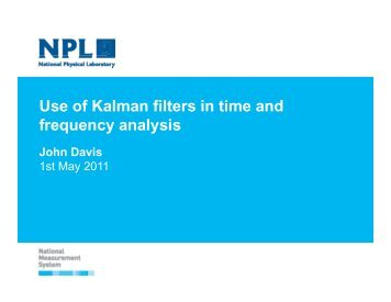 Use of Kalman filters in time and frequency analysis q y y