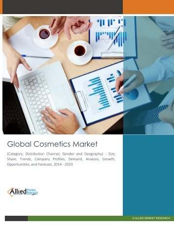 Global Cosmetics Market (Category, Distribution Channel, Gender and Geography) - Size, Share, Trends, Company Profiles, Demand, Analysis, Growth, Opportunities, and Forecast, 2014 - 2020