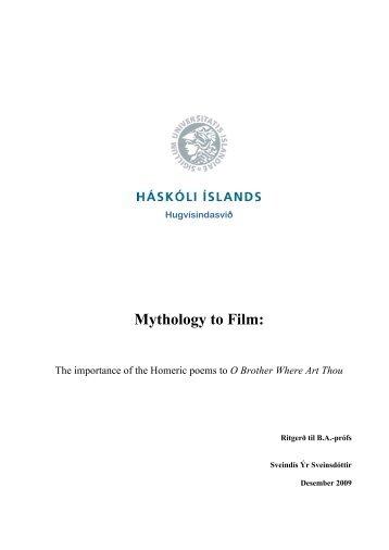 Háskóli Íslands Hugvísindasviğ Enska Mythology to Film - Skemman