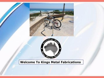 Welcome To Kings Metal Fabrications