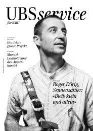 Roger Dörig, Sennensattler: «Bleib klein und allein»