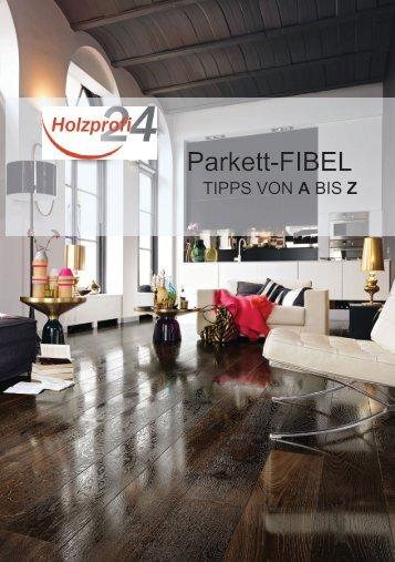 Holzprofi24.de Parkett-Fibel