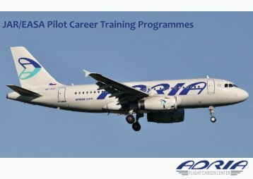 JAR/EASA Pilot Career Training Programmes - Adria Airways Flight ...