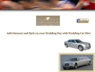 Add Glamour and Style on your Wedding Day with Wedding CarHire