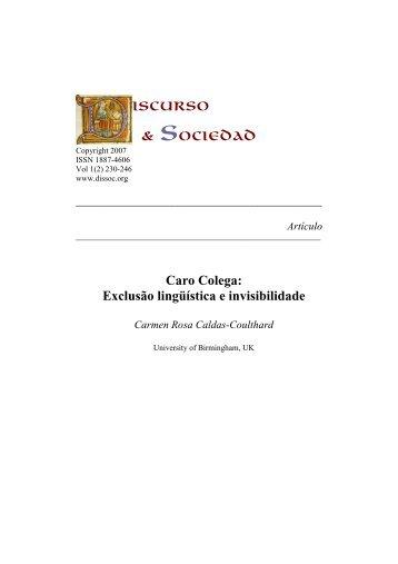 Caro Colega: Exclusão lingüística e invisibilidade