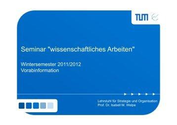 """Seminar """"wissenschaftliches Arbeiten"""" - Lehrstuhl für Strategie und ..."""
