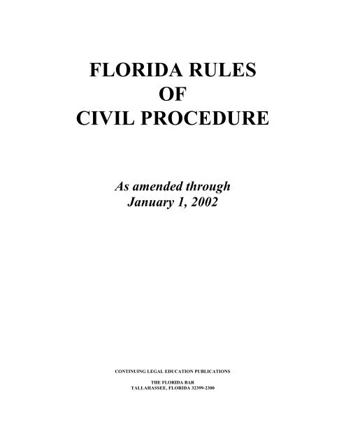 FLORIDA RULES OF CIVIL PROCEDURE As Amended Through