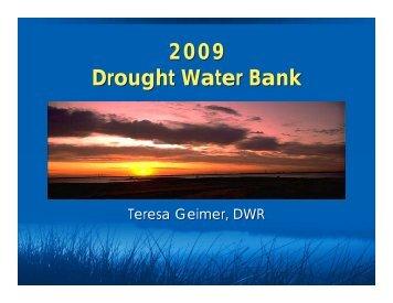 2009 Drought Water Bank 2009 Drought Water Bank - Tehama County