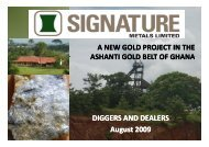A NEW GOLD PROJECT IN THE ASHANTI GOLD ... - Signature Metals