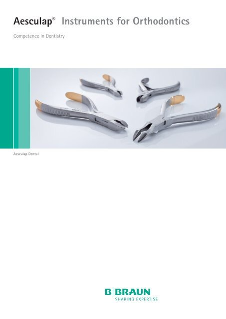 Aesculap® Instruments for Orthodontics - Aesculap Dental Catalog