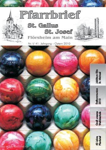 Nr. I/ 41. Jahrgang - Ostern 2010 - Kath.  Pfarrgemeinden St. Gallus ...