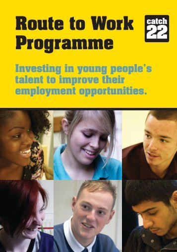 Catch 22 - Route to Work Programme