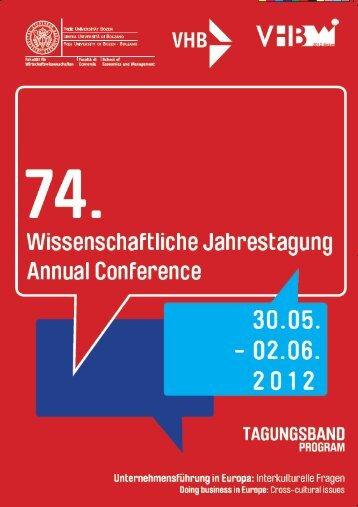 74th Annual Meeting of the German Academic ... - VHB 2012