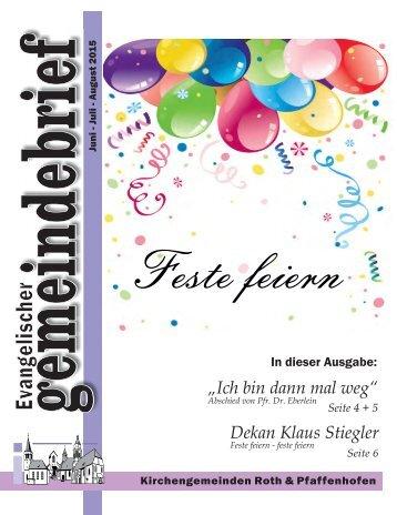 """Evang. Kirchengemeinde Roth - Gemeindebrief Juni 2015 bis August 2015 """"Feste feiern"""""""