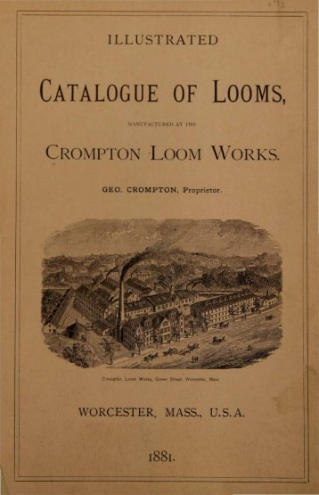 Catalogue of Looms, Manufactured At The ... - becomingamerica