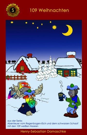 """Kinderbuch Leseprobe """"109 Weihnachten"""" (Abenteuer vom Regenbogen-Elch)"""