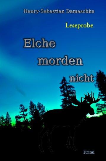 """Norwegen-Krimi """"Elche morden nicht"""" - Leseprobe"""