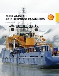 SHELL ALASKA: 2011 RESPONSE CAPABILITIES
