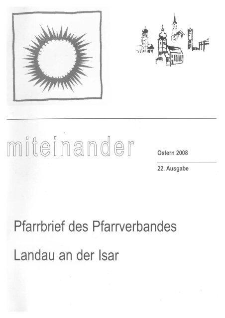 Pfarrbrief Nr 22 Ostern 2008 Pfarrverband Landau An Der Isar