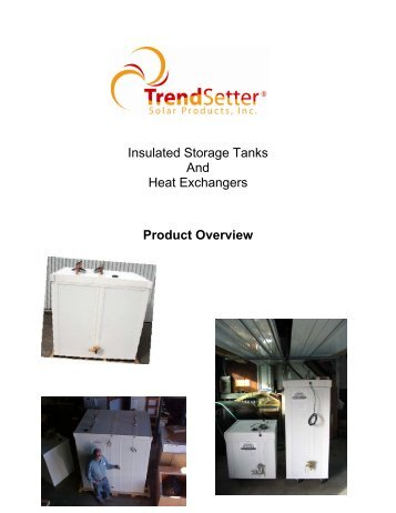 Insulated Storage Tanks And Heat Exchangers Product Overview
