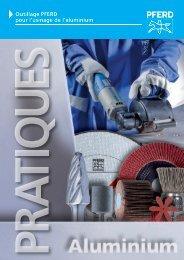 Outillage PFERD pour l'usinage de l'aluminium - soudage equipement