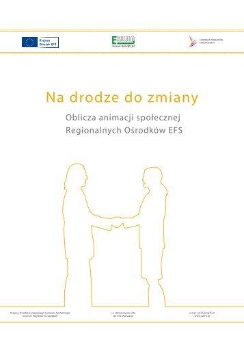 Na drodze do zmiany - Regionalny Ośrodek Wspierania Ekonomii ...