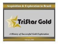Presentation - TriStar Gold, Inc.