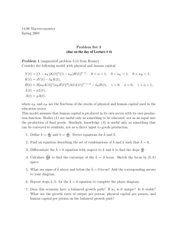 macroeconomics problem set University of pittsburgh department of economics econ 1720: advanced macroeconomics problem set 1 this problem set is due on tuesday, september 19th, at the beginning of class.