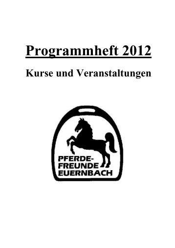 Programmheft 2012 - Pferdefreunde Euernbach