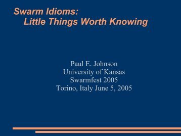 Swarm Idioms - Paul Johnson Homepage