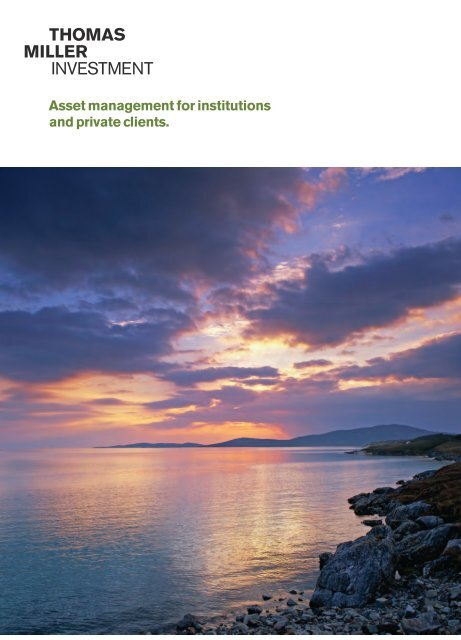 Download Our Corporate Brochure - Thomas Miller Investment
