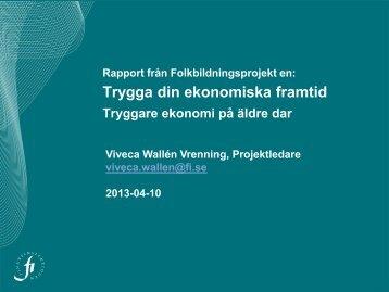 Bilaga 1 – Rapport från Arbetsplatsprojektet och ... - Gilla Din Ekonomi