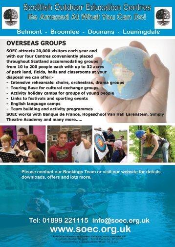 01899 221115 info@soec.org.uk OVERSEAS GROUPS